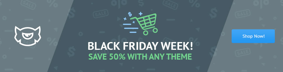 Black Friday - Discount 50% with Any Theme